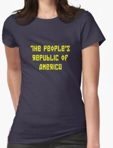 The People's Republic of America (yellow letters) Womens Fitted T-Shirt