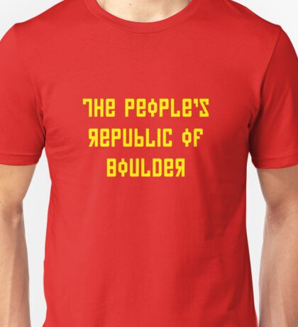 The People's Republic of Boulder (yellow letters) Unisex T-Shirt