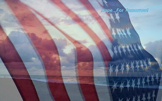 Hope For Tomorrow - In Honor Of Those Who Died in 911 by Debbie Meyers