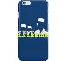 French Foreign Legion - C'est La Legion! iPhone Case/Skin