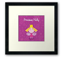 Princess Holly Framed Print