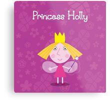 Princess Holly Metal Print