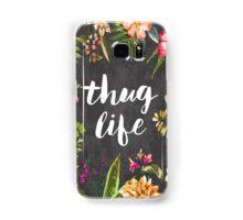 Thug Life Samsung Galaxy Case/Skin