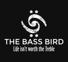 The Bass Bird: Life isn't worth the Treble (White) Kids Clothes