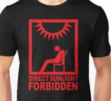 Direct Sunlight Forbidden Unisex T-Shirt