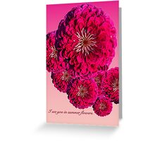 I SEE YOU IN SUMMER FLOWERS (CARD) Greeting Card