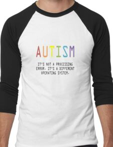 Autism. A Different Operating System Men's Baseball ¾ T-Shirt