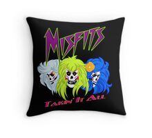 We Are The Mifits ! Throw Pillow