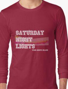 Saturday Night Lights Long Sleeve T-Shirt