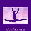 """The Gymnast """"Got Gravity?"""" ~ Purple Version by Susan Werby"""