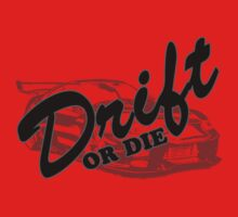 Drift or Die by hottehue