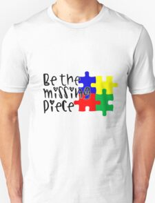 Autism Be The Missing Piece T-Shirt