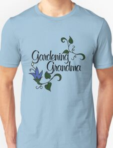 Gardening Grandma T-Shirt
