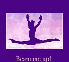"The Gymnast ""Beam me up!"" ~ Purple Version by Susan Werby"
