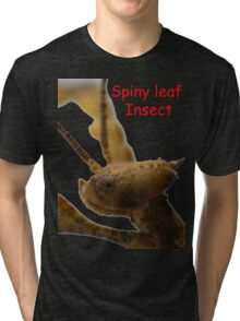 Spiny leaf Insect Tri-blend T-Shirt
