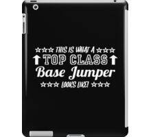 This Is What A Top Class Base Jumper Looks Like iPad Case/Skin