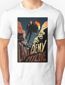 Can't Deny My Love T-Shirt