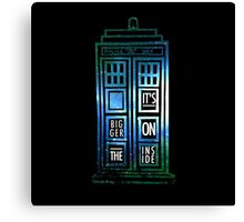 TARDIS - 'It's bigger on the inside' quote Canvas Print