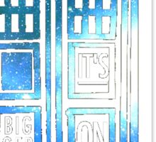 TARDIS - 'It's bigger on the inside' quote Sticker