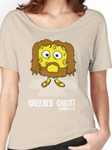 Cheeses Christ Women's Relaxed Fit T-Shirt