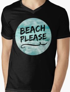 Beach Please Mens V-Neck T-Shirt