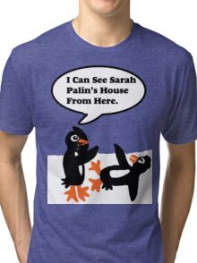 Antarctica Penguin humor Tri-blend T-Shirt