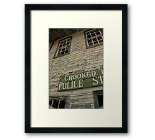 Crooked Police Framed Print