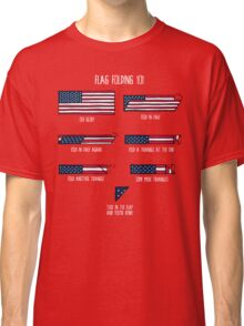 Flag Folding 101 Classic T-Shirt