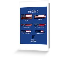 Flag Folding 101 Greeting Card