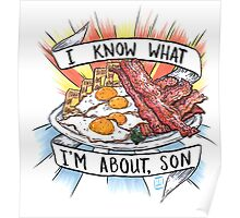 Give me all the Bacon and Eggs you have. Poster