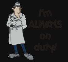 Inspector Gadget - I'm Always On Duty - Black Font One Piece - Short Sleeve