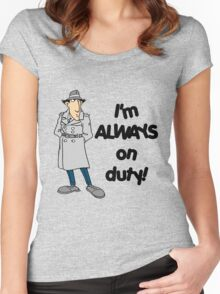 Inspector Gadget - I'm Always On Duty - Black Font Women's Fitted Scoop T-Shirt