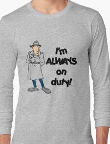 Inspector Gadget - I'm Always On Duty - Black Font Long Sleeve T-Shirt