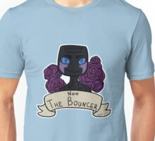 Non the Bouncer Unisex T-Shirt