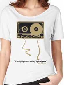 TILL MY TAPE POPPED Women's Relaxed Fit T-Shirt