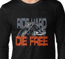 Ride hard t-shirt T-Shirt