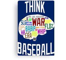 Think Baseball Canvas Print