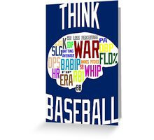 Think Baseball Greeting Card