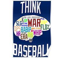 Think Baseball Poster