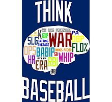 Think Baseball Photographic Print