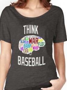 Think Baseball Women's Relaxed Fit T-Shirt
