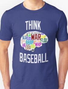 Think Baseball Unisex T-Shirt