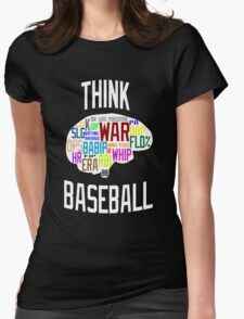 Think Baseball Womens Fitted T-Shirt