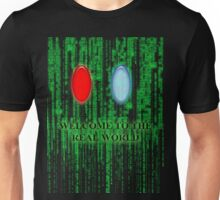 red pill blue pill Unisex T-Shirt