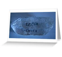 Crystal EARTH Virtue  Greeting Card