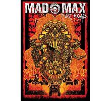 Mad Max Fury Road 2015 Photographic Print