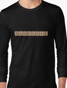 Wood Scrabble Thursday! Long Sleeve T-Shirt