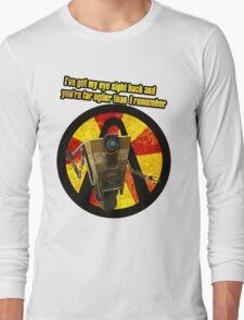 CLAPTRAP QUOTES Long Sleeve T-Shirt