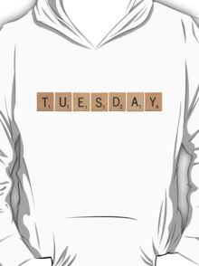 Wood Scrabble Tuesday! T-Shirt