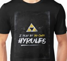 I Play By My Own Hyrules Unisex T-Shirt